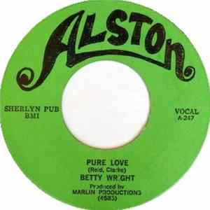 Betty Wright - Pure Love / If You Ain't Got It mp3